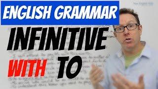 English grammar - INFINITIVE with TO - gramática inglesa
