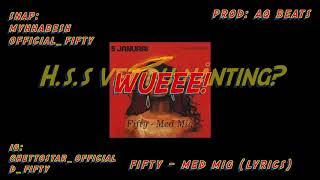 Fifty - Med Mig lyrics