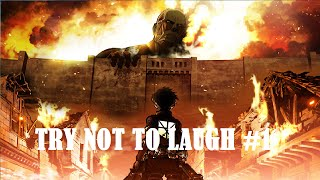Attack On Titan Try Not To Laugh Challenge #1