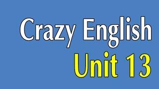 Learn English By Listening - Crazy English 365 Sentences   Unit 13