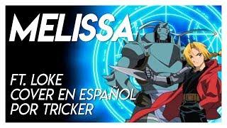 MELISSA by Loke & Tricker (Cover en Español)