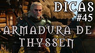 The Witchr 3: Wild Hunt - Armadura de Thyssen (Nível 28) - Dicas #45