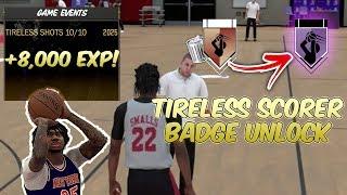 BEST METHOD TO GET TIRELESS SCORER!!! 8000 EXP EASY!!! NBA2K18 BADGE TUTORIAL