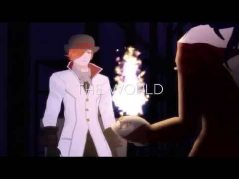 ♕EVERYBODY WANTS TO RULE THE WORLD♕ RWBY AMV