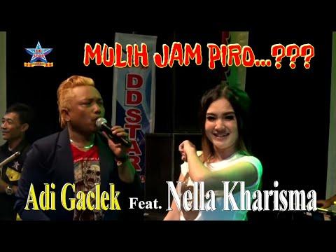 Nella Kharisma feat Adi Gaclex ~ Mulih jam piro [OFFICIAL]
