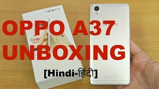 [Hindi] Oppo A37 unboxing and first look