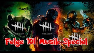 LIVE● Dead By Daylight - Musik Special - Folge 101 - Road To 40K Subs - 60FPS - MrAdi390