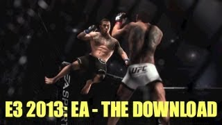 E3 2013 Preview: EA - The Download (Madden 25, EA UFC, FIFA 14, NBA Live 14) - E3M13