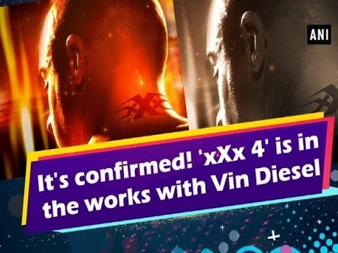 Xxx Mp4 It S Confirmed XXx 4 Is In The Works With Vin Diesel Hollywood News 3gp Sex
