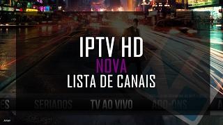 NOVA LISTA IPTV HD DO BRASIL ATUALIZADA 02/2017