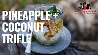 Pineapple and Coconut Trifle | Everyday Gourmet S8 E79