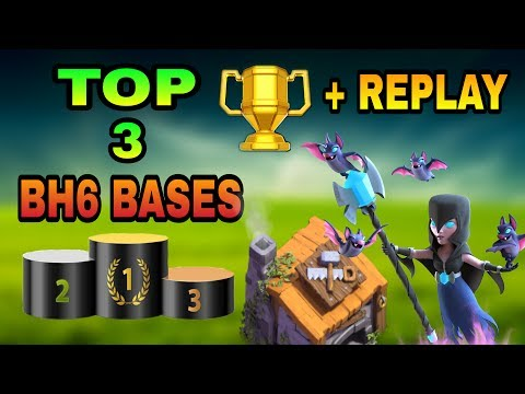 TOP 3 BUILDER HALL 6 ( BH 6 ) BEST BASES WITH REPLAY PROOF   BH6 TOP BASE DESIGNS   CLASH OF CLANS  