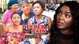 Deeper Than Pain Season 1 - Chioma Chukwuka 2018 Latest Nigerian Nollywood Movie Full HD