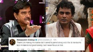 Shatrughan Sinha's Reaction On Nawazuddin Siddiqui's Insult On Dark Skin Colour Racism In Bollywood