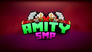 Amity SMP Intro :D