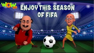 Motu Patlu | Enjoy this season of FIFA world cup 2018 | Wow Kidz