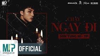 CHẠY NGAY ĐI   SƠN TÙNG M-TP - Official Trailer