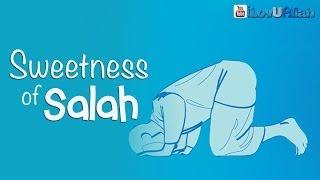 Sweetness Of Salah ᴴᴰ | *Gift From Allah*