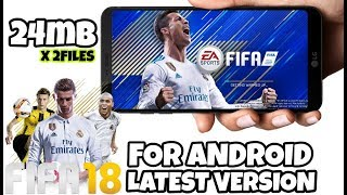 FIFA18 FOR ANDROID ONLY 24MB HIGHLY COMPRESSED || FULL GAME || HIGH GRAPHICS || REAL 100%