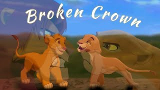 Lion King Crossover | Broken Crown (Based on my true story)