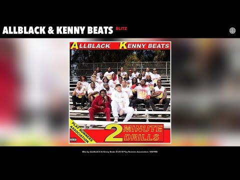 Xxx Mp4 ALLBLACK Amp Kenny Beats Blitz Audio 3gp Sex