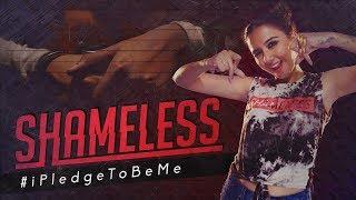 Shameless by Prajakta Koli ft. Raftaar | MostlySane | #iPledgeToBeMe