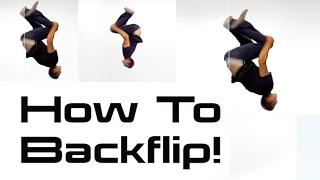 HOW TO DO A BACKFLIP | Parkour & Tricking Tutorials w/ Vinny Grosso