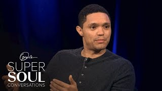 Trevor Noah on the Greatest Gift His Mother Gave Him | SuperSoul Conversations | OWN