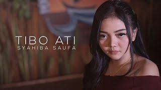 Syahiba Saufa - Tibo Ati (Official Music Video)