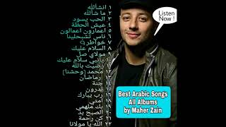 Best Arabic Songs All Albums (1st-3rd) from Maher Zain