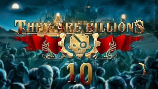 THEY ARE BILLIONS | ZOMBIE TIDE #10 Zombie Strategy - Let