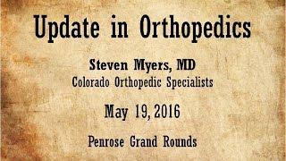 Updates in Orthopedics May 19, 2016