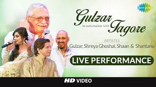 Live Event  Gulzar In Conversation With Tagore  Gulzar Shaan Shreya Shantanu
