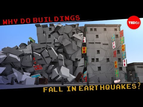 Why do buildings fall in earthquakes Vicki V. May