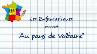 AU PAYS DE VOLTAIRE -  Les Enfantastiques