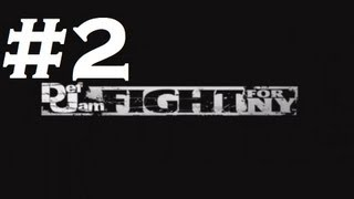 Def Jam: Fight for NY - Playthrough Part 2 (HD)