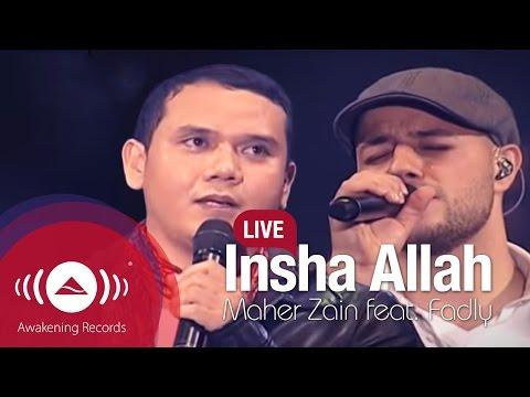 "Maher Zain feat. Fadly ""Padi"" - Insha Allah (Live)"