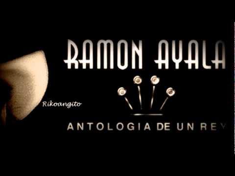 Ramon Ayala Que Me Entierren Cantando