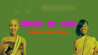 Zahabu video lyrics- charly na nina