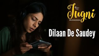 Jugni - Dilaan De Saudey | Sugandha | Siddhant | Clinton Cerejo | Javed Bashir |  New Song 2015