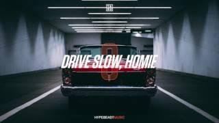 Ta-ku — Drive Slow, Homie Pt. III