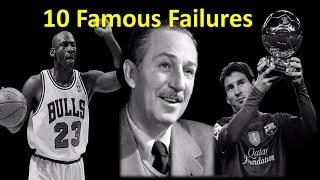 10 Famous Failures | Inspirational video | - AllTimeTop