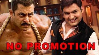 Salman Khan Will Not Promote 'SULTAN' On The Kapil Sharma Show?