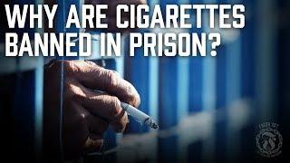 Why are Cigarettes BANNED in Prison? - Did it create more TENSION? - Prison Talk 11.4