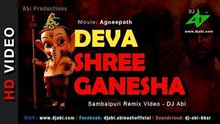 Deva Shree Ganesha Remix   DJ Abi   Agneepath   Sambalpuri Mix   Hrithik Roshan, Priyanka