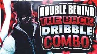 NEW DOUBLE BEHIND THE BACK DRIBBLE COMBO 😱 • DRIBBLE GOD TUTORIALS #6 😈 NBA 2K17