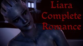 Mass Effect Trilogy - Liara Complete Romance