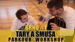 TARY A SMUSA PARKOUR WORKSHOP | BRNO #1