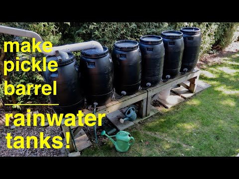 How to Build ● Rainwater Tanks From Pickle Barrels