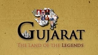 Gujarat - The land of the Legends